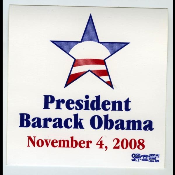 """Obama Sticker 11-4-08 3.75"""" X 3.75"""""""