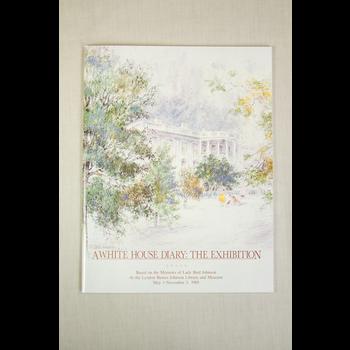 Lady Bird White House Diary Exhibition Catalog PB