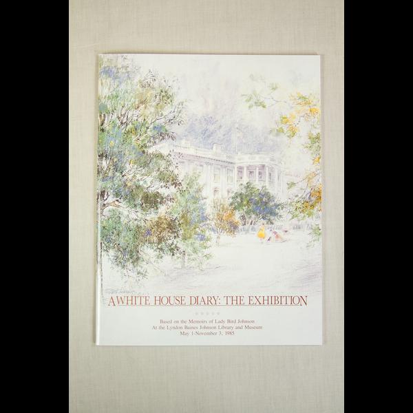 Lady Bird Johnson White House Diary Exhibition Catalog PB