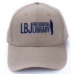 All the Way with LBJ LBJ Presidential Library Cap