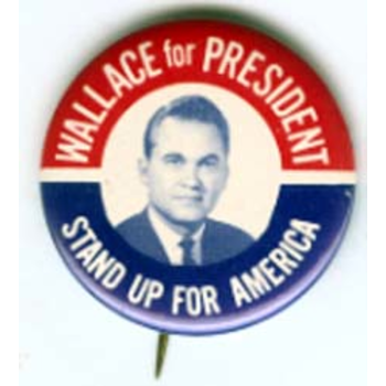 Wallace for President Stand Up 1968