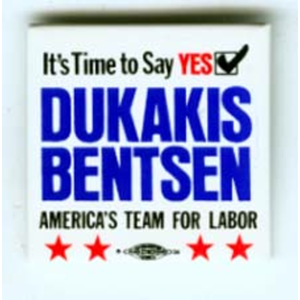 It's Time to Say Yes Dukakis