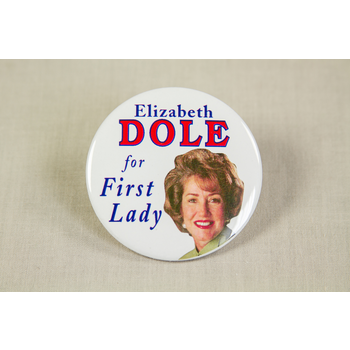 Elizabeth Dole For First Lady