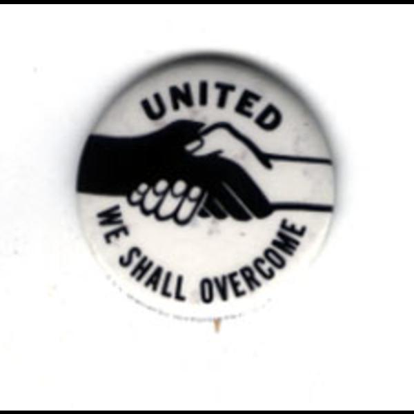 "Civil Rights 1"" United We Shall Overcome Original"