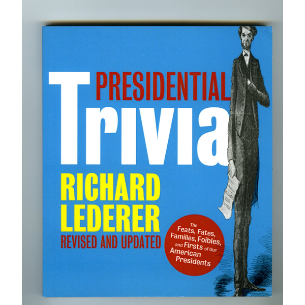Sale Sale-Presidential Trivia, 3rd Edition by Richard Lederer PB