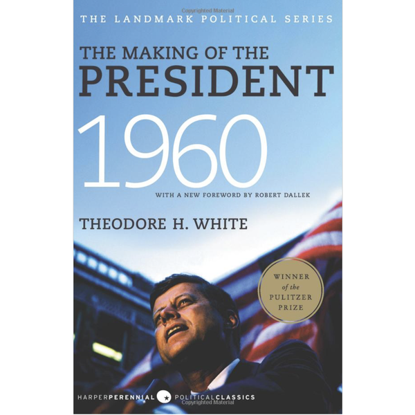 Americana The Making of the President 1960 by Theodore H. White PB