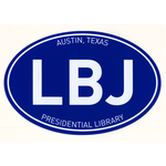 All the Way with LBJ Oval LBJ Library Bumper Sticker