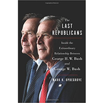 Americana The Last Republicans by Mark K. Updegrove - Signed HB
