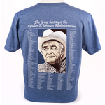 All the Way with LBJ LBJ Administration Tshirt