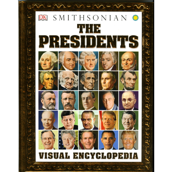 Sale Sale-The Presidents Visual Encyclopedia HB