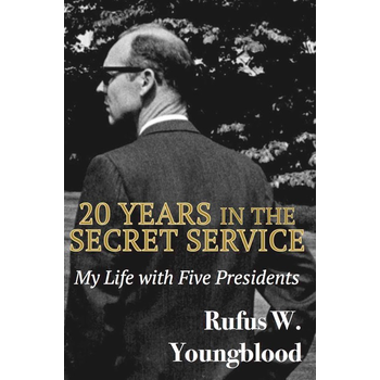 20 Years in the Secret Service: My Life with Five Presidents by Rufus W. Youngblood HB