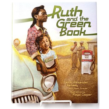 Just for Kids Ruth and the Green Book by Calvin Alexander Ramsey HB