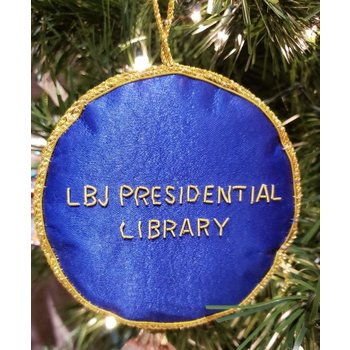 Holiday Presidential Seal Satin Ornament w/LBJ Presidential LIbrary