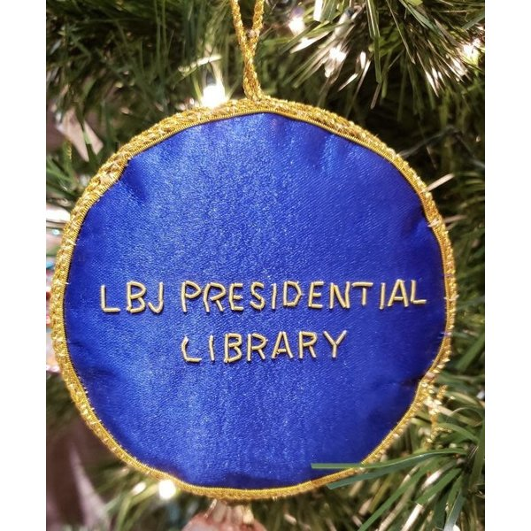Presidential Seal Satin Ornament w/LBJ Presidential LIbrary