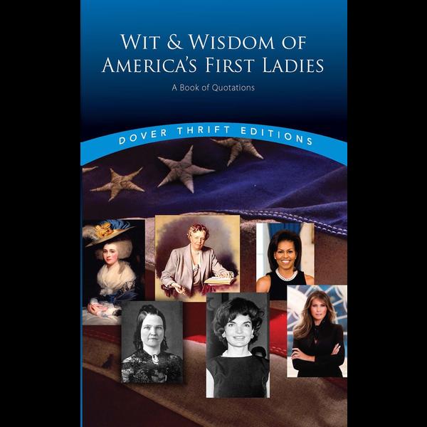 Sale Sale-Wit & Wisdom of America's First Ladies PB