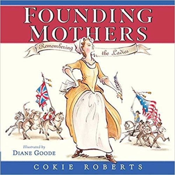 Just for Kids Founding Mothers (children's edition) by Cokie Roberts  - Autographed PB