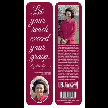 Lady Bird Johnson Let Your Reach Bookmark