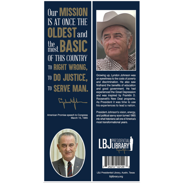 All the Way with LBJ Our Mission… Bookmark