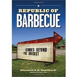Sale Sale-Republic of Barbecue by Elizabeth S.D. Engelhardt PB