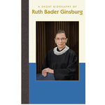 Americana A Short Biography of Ruth Bader Ginsburg HB
