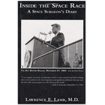 Inside the Space Race:  A Space Surgeon's Diary by Lawrence E. Lamb, M.D. HB
