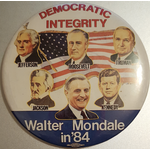 Democratic Integrity Walter Mondale in '84 Campaign Button