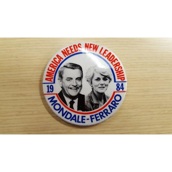 America Needs New Leadership Mondale-Ferraro Campaign Button