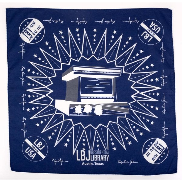 All the Way with LBJ LBJ Presidential Library Navy Bandana