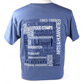 All the Way with LBJ 36th President Tshirt Heather Indigo