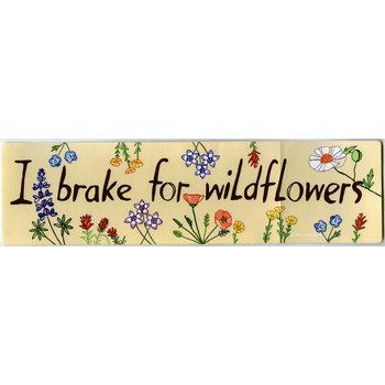 Lady Bird Johnson I Brake For Wildflowers Bumper Sticker