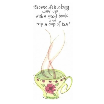 Lady Bird Johnson Life Is Busy Bookmark w/Tea