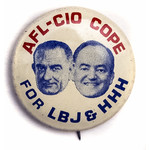 All the Way with LBJ AFL-CIO for LBJ & HHH Button
