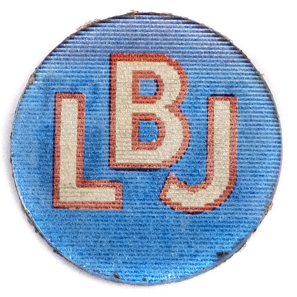 All the Way with LBJ LBJ For The USA Flasher Button