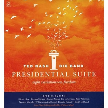 All the Way with LBJ Ted Nash - Presidential Suite: Eight Variations on Freedom CD