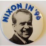 Nixon in '96 Campaign Button