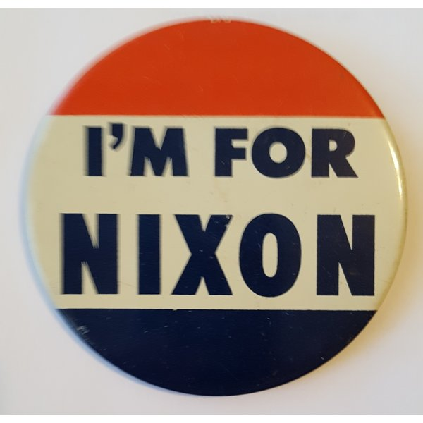 I'm For Nixon Large Campaign Button