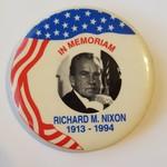 In Memoriam Richard M. Nixon Button