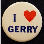 I Love Gerry Campaign Button