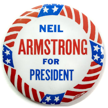 Neil Armstrong for President Button