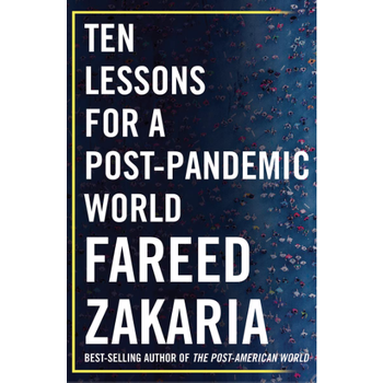 Ten Lessons for a Post-Pandemic World by Fareed Zakaria - Signed HB