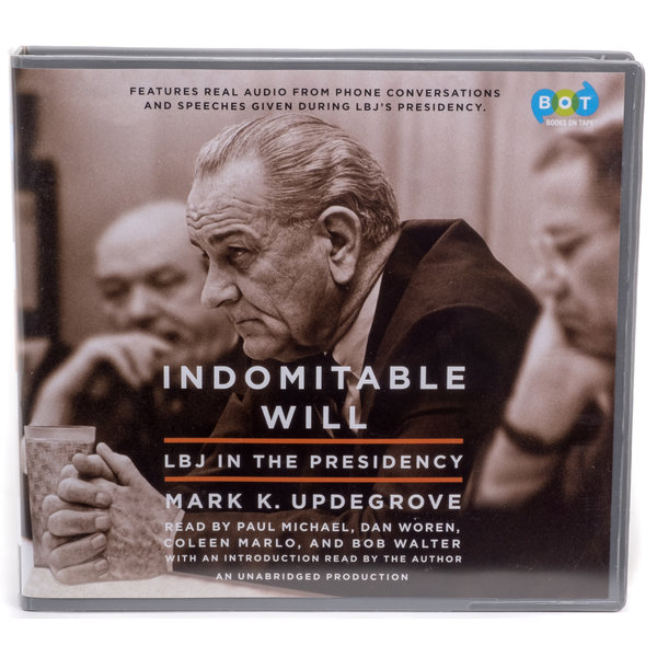 All the Way with LBJ Indomitable Will Audiobook