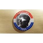 Ferraro 1984 Campaign Button