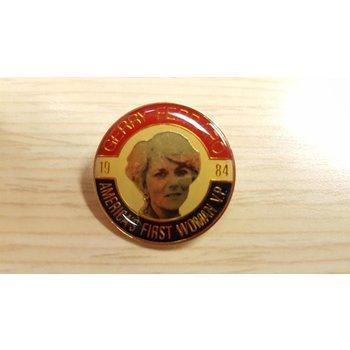 Gerry Ferraro America's 1st Woman VP campaign pin