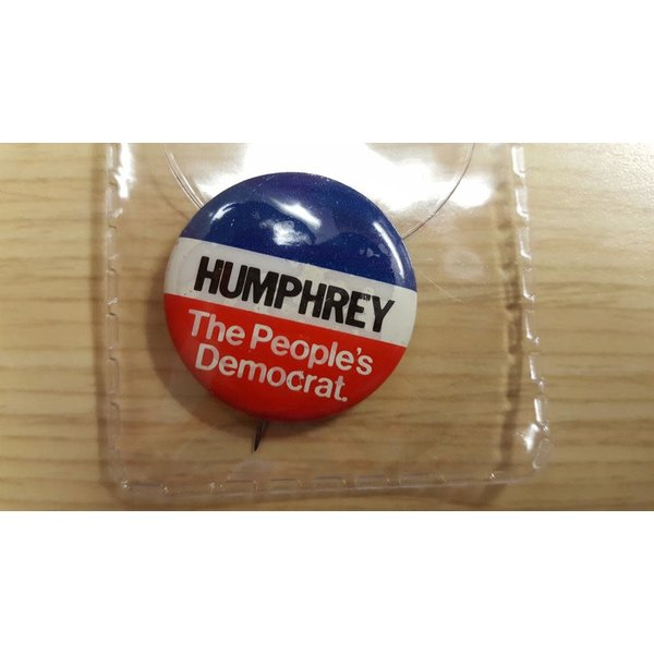 """1968 """"Humphrey The People's Democrat"""" campaign button"""