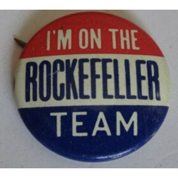 "1968 ""I'm On the Rockefeller Team"" Campaign Button"
