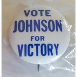 All the Way with LBJ Vote Johnson For Victory Campaign Button