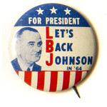 """All the Way with LBJ """"Let's Back Johnson in '64"""" Campaign Button"""