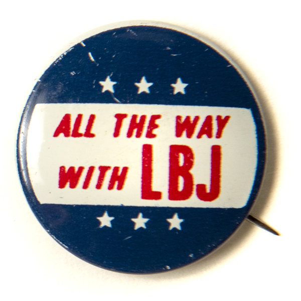 All The Way with LBJ Button