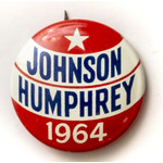 All the Way with LBJ Johnson Humphrey 1964 Red & White Campaign Button