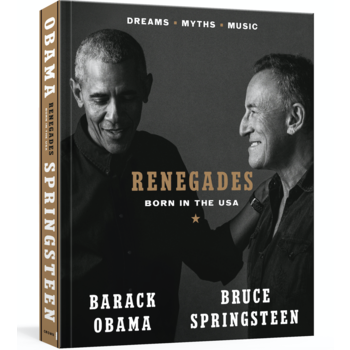 Renegades:  Born in the USA by Barack Obama & Bruce Springsteen HB